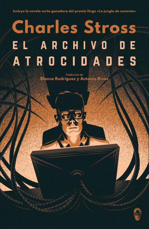 El archivo de las atrocidades (Novelas de ciencia ficción blanda)