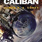 ≫ La guerra de Calibán, más acción pero también más paja