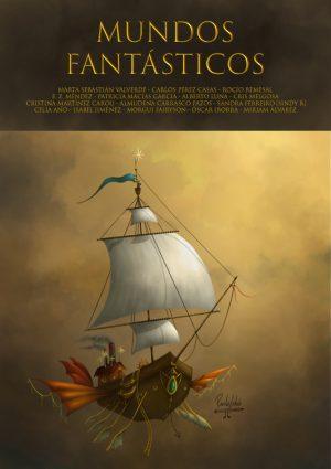 Mundos fantásticos Relatos y cuentos de ciencia ficción gratis)