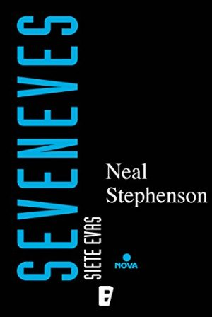 Seveneves (Novelas de ciencia ficción dura)