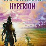 ≫ Hyperion, de Dan Simmons. Magnífica. Compleja. Poética