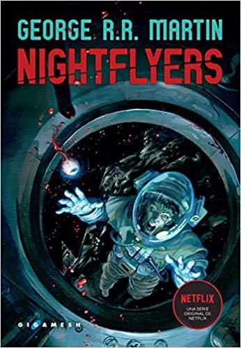 La novela Nightflyers, de George R.R. Martin, en la que se basa la serie.