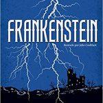 ≫ La verdadera historia de Frankenstein, de Mary Shelley