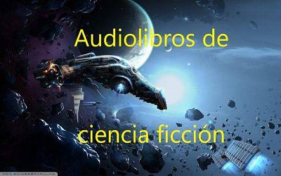 Audiolibros de ciencia ficción